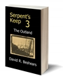 Serpent's Keep 3 - The Outland