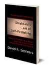 Greybeard's Art of Self-Publishing